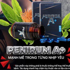 Viên uống Penirum A+: Thành Phần, Công Dụng